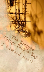 The Strange Things People Say Cover